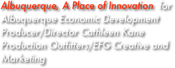 Albuquerque, A Place of Innovation  for Albuquerque Economic Development 